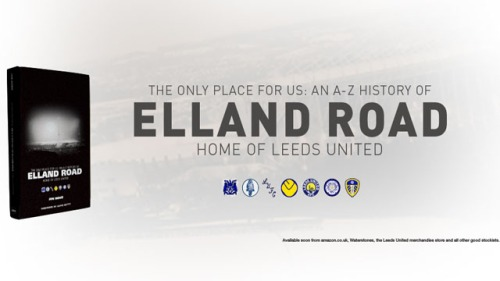 Elland Road is the only place for us