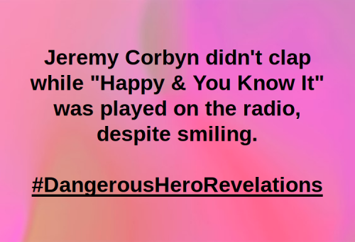 Corbyn happy and you know it